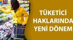 Tüketici hakları korunuyor