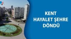Adana'da sokaklar ve yollar boşaldı, kent hayalet şehre döndü