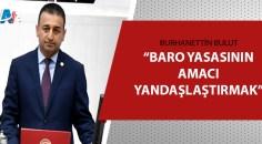CHP Adana Milletvekili Burhanettin Bulut açıkladı