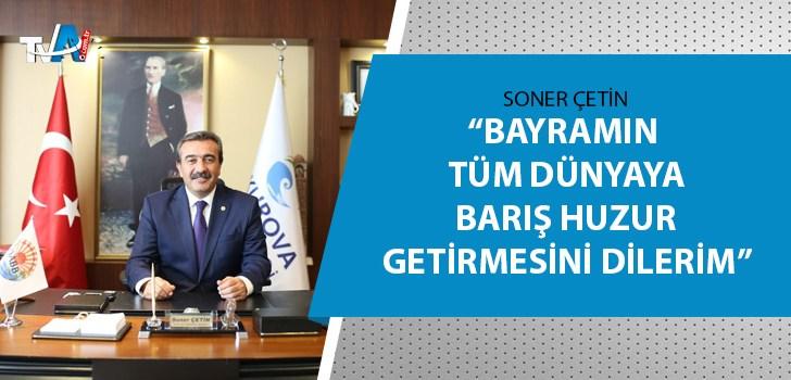Başkan Çetin'den bayram mesajı