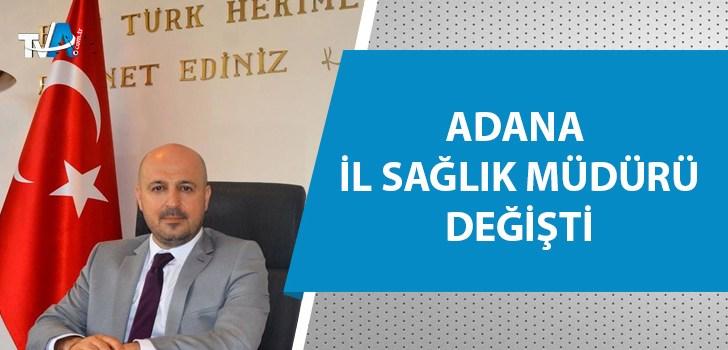 Adana İl Sağlık Müdürlüğü'nde görev değişimi