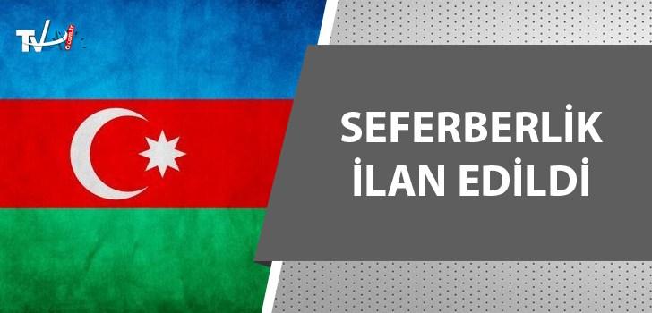 Azerbaycan'da kısmi seferberlik ilan edildi