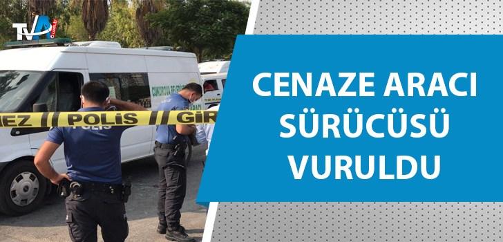 Adana'da cenaze aracı tarandı!