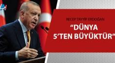 Cumhurbaşkanı Erdoğan'dan BM mesajı