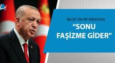 Cumhurbaşkanı Erdoğan uyardı