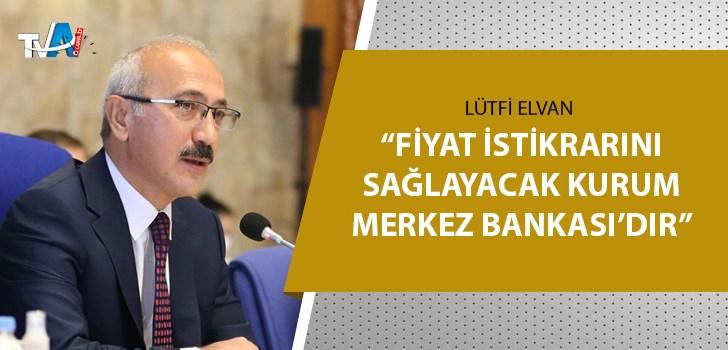 Bakan Elvan'dan Merkez Bankası yorumu!