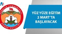 Adana Valiliği'nden okulların açılmasına ilişkin açıklama