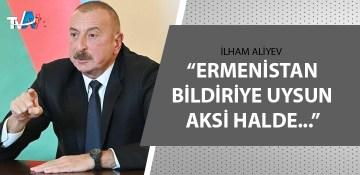 Aliyev'den çok önemli açıklama!