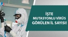 Mutasyonlu koronavirüs tehlikesi!