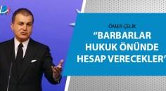 """AK Parti Sözcüsü Çelik """"mezarlara el uzatanlar yakalandı"""""""