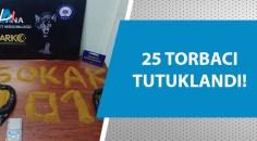 Adana'da uyuşturucuyla mücadele devam ediyor