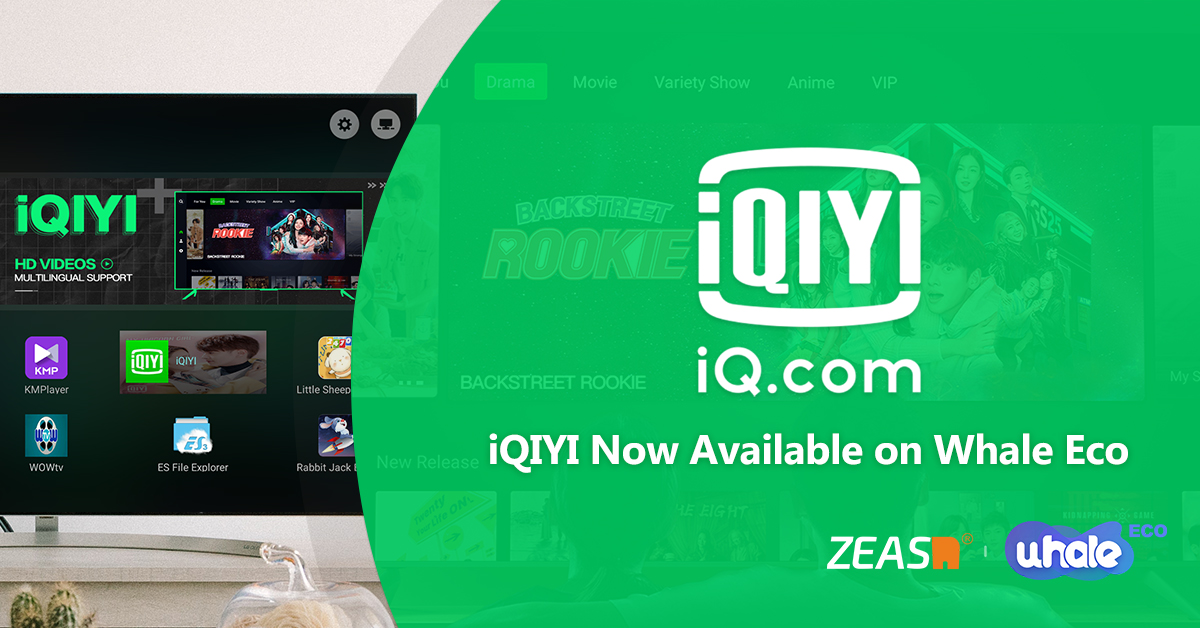 iQIYI International expands global footprint with launch on Zeasn's Whale Eco