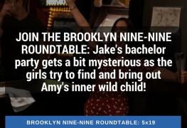 Brooklyn Nine-Nine Roundtable 5x19