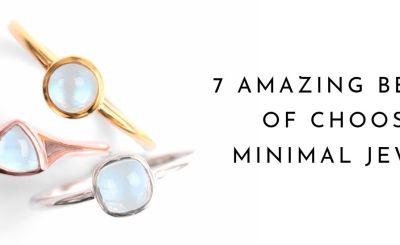 7 Amazing Benefits of Choosing Minimal Jewelry 1