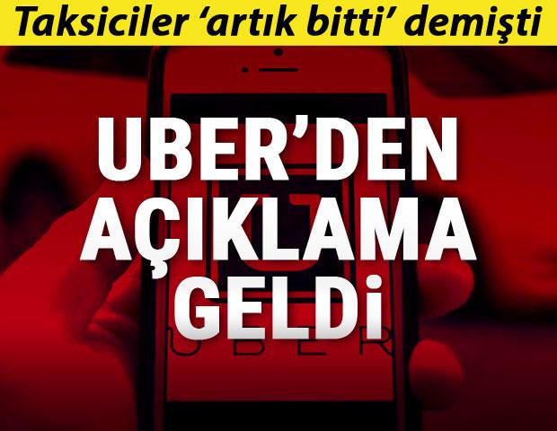 Taksiciler 'artık bitti' demişti… UBER'den açıklama geldi