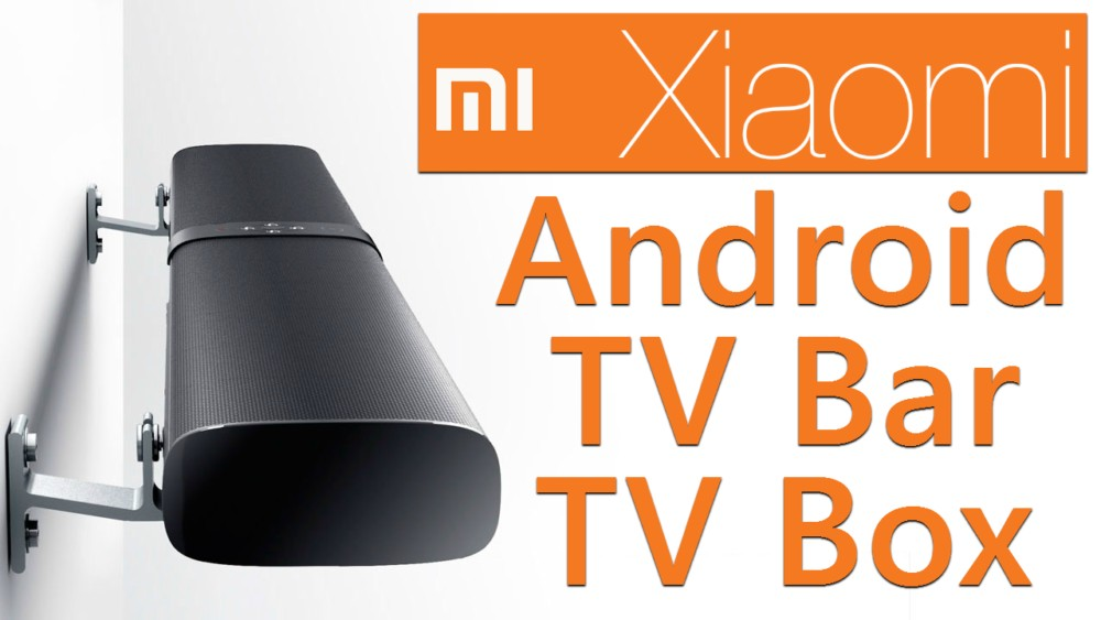 Xiaomi Mi TV Bar TV Box