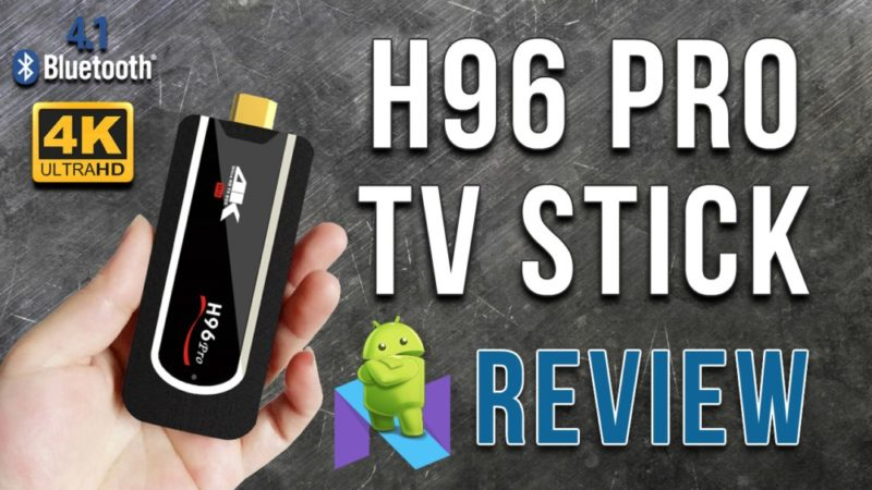 H96 Pro TV Stick Review