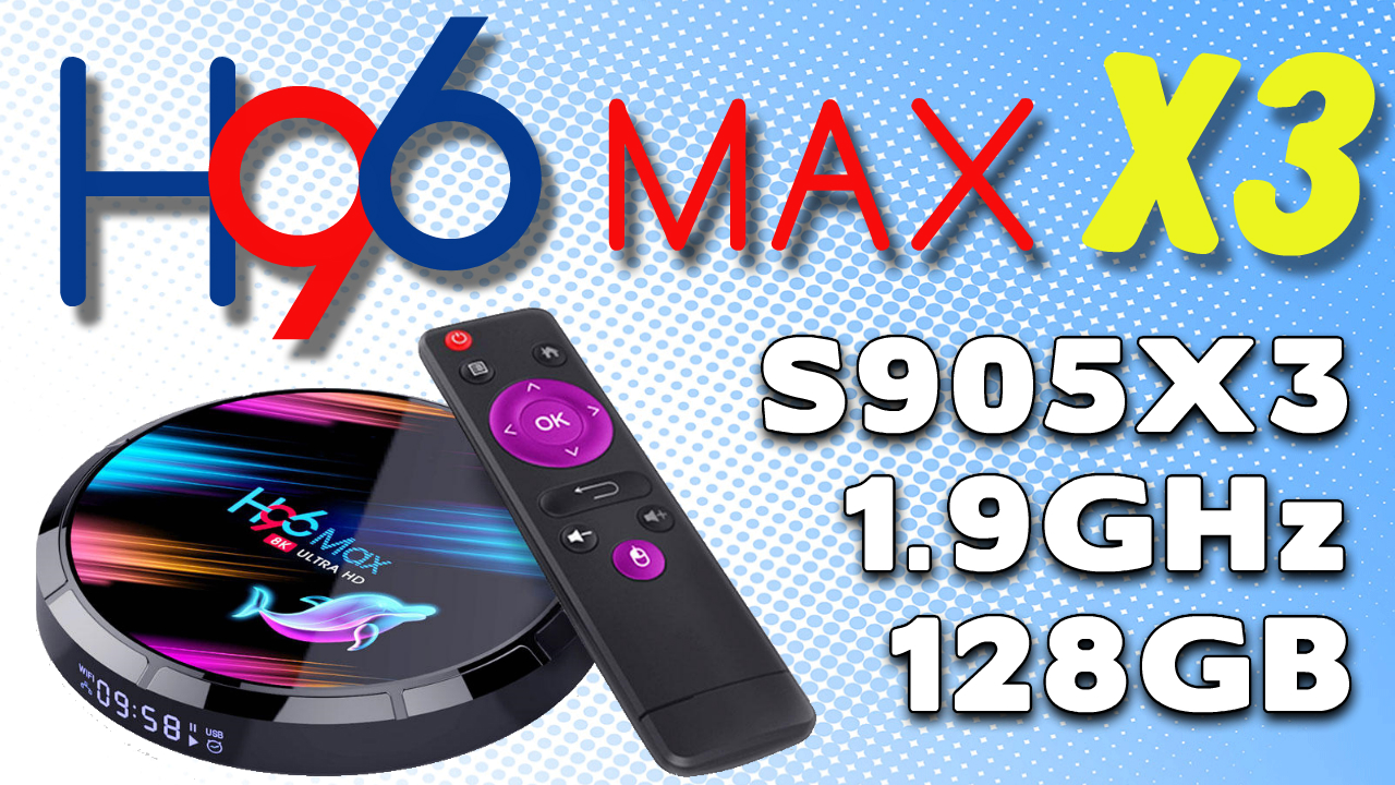 H96 Max X3 TV Box Review