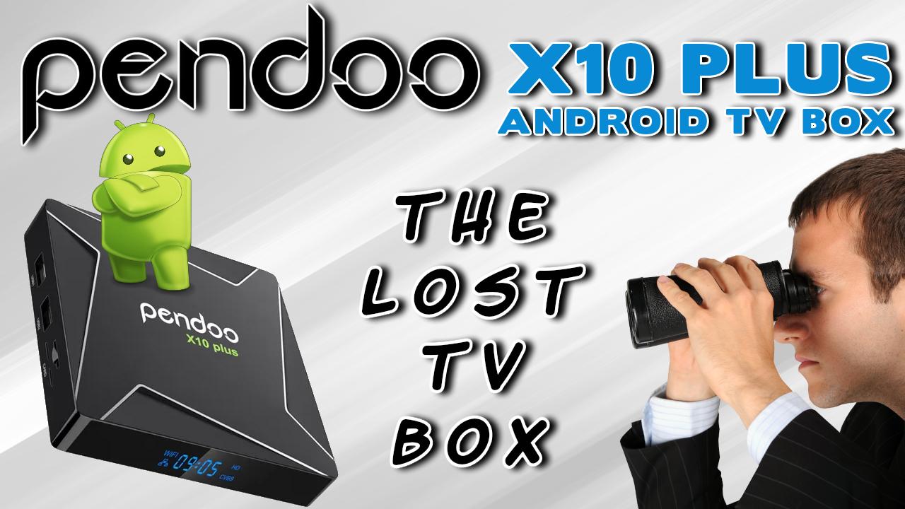 Pendoo X10 Plus TV Box