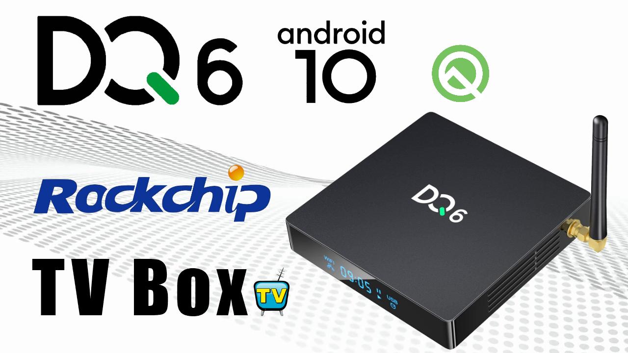 DQ6 RK3328 TVBox