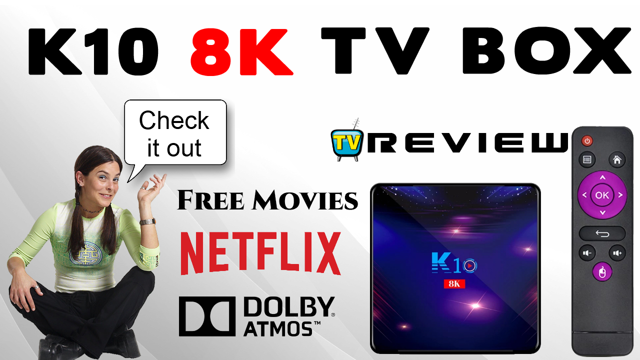 K10 8K TV box Review