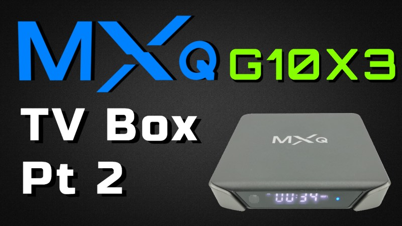 MXQ G10X3 TV Box