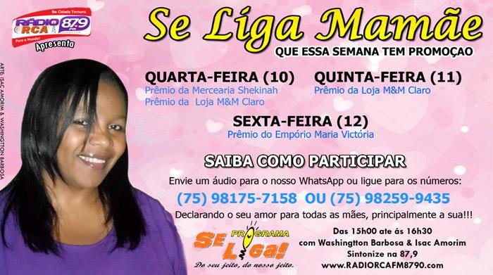 PROMOÇÃO: 'Se Liga Mamãe' do Programa Se Liga da Rádio RCA sorteará prêmios nesta sexta-feira (12/05)