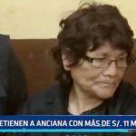 PNP: Detienen a anciana con más de 11 mil soles falsos