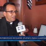 Arzobispado de Trujillo requiere jóvenes para Guardia Papal