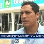 Trujillo: Gobernador supervisó obras en Salaverry y Laredo