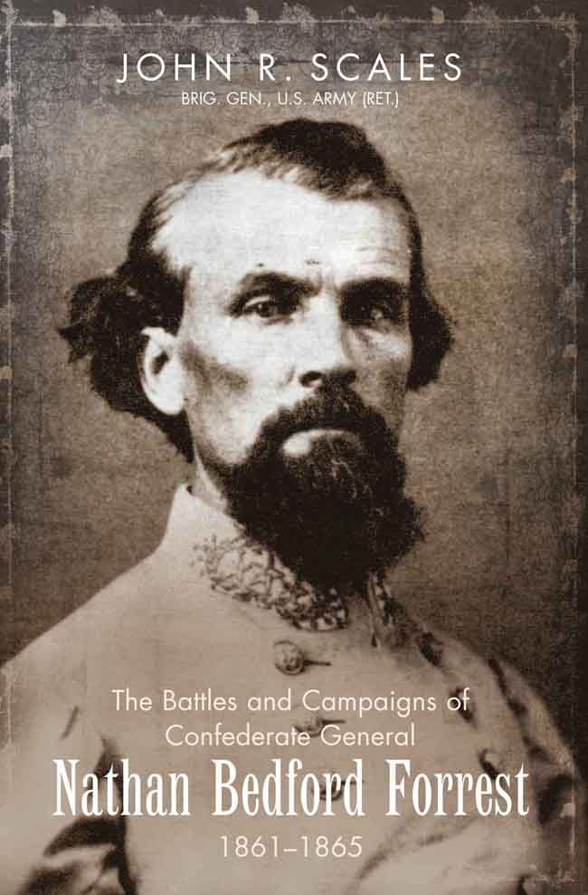The Campaigns and Battles of General Nathan Bedford Forrest