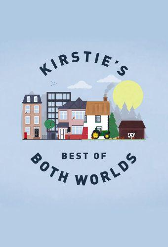 Kirstie's Best of Both Worlds
