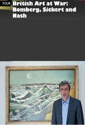 British Art at War: Bomberg, Sickert and Nash