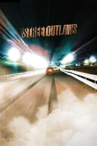 Street Outlaws