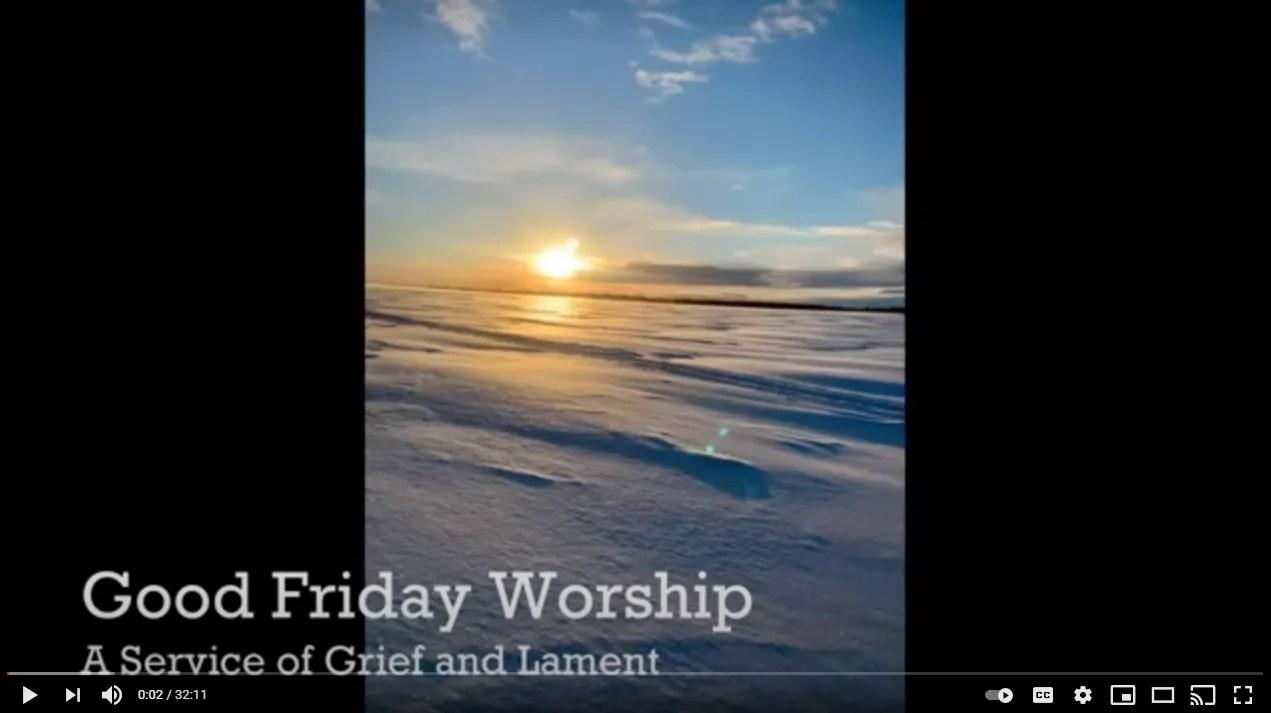 Good Friday Worship – Region 1 ELCA