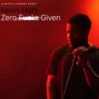 Kevin Hart: Zero Fucks Given (2020)