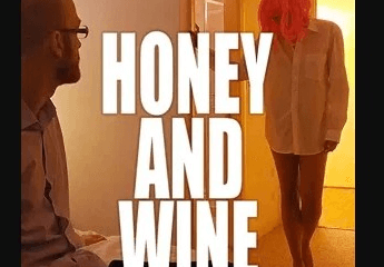 Honey and Wine (2020)
