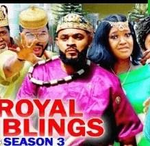 Royal Siblings Season 3 & 4 [Nollywood Movie]