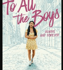 To All the Boys Always and Forever (2021)