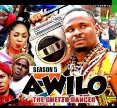 Awilo The Ghetto Dancer Season 5 & 6 [Nollywood Movie]