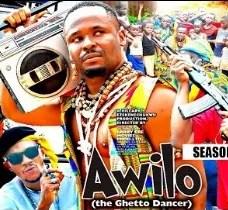 Awilo The Ghetto dancer Season 1 & 2 [Nollywood Movie]