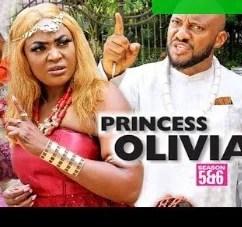 Princess Olivia Season 5 & 6 [Nollywood Movie]