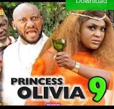 Princess Olivia Season 9 & 10 [Nollywood Movie]