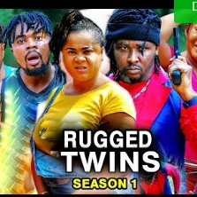 Rugged Twins Season 1 & 2 [Nollywood Movie]