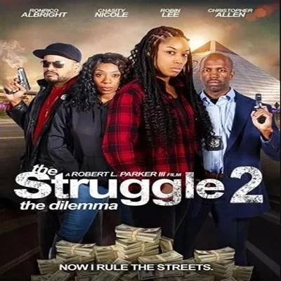 The Struggle II The Delimma (2021)