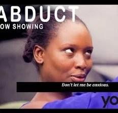 Abduct [Yoruba Movie]