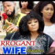 Arrogant Wife Season 5 & 6 [Nollywood Movie]