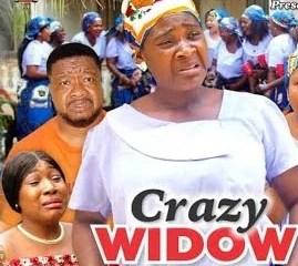 Crazy Widow Season 7 & 8 [Nollywood Movie]