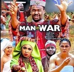 Man Of War Episode 1 & 2 [Nollywood Movie]