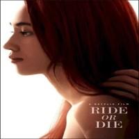 Ride or Die (2021) [Japanese]